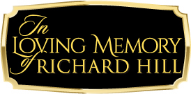 In Loving Memory of Richard Hill